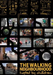 Contact Inc's Walking Neighbourhood hosted by children Poster